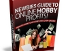 http://www.ebooksupplier.com/newbies-guide-to-online-hobby-profits